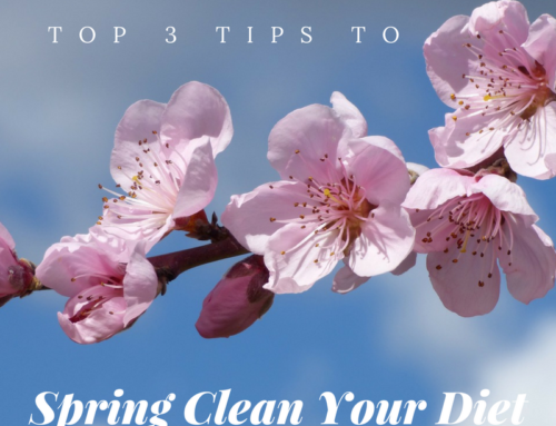Top 3 Tips to Spring-Clean Your Diet